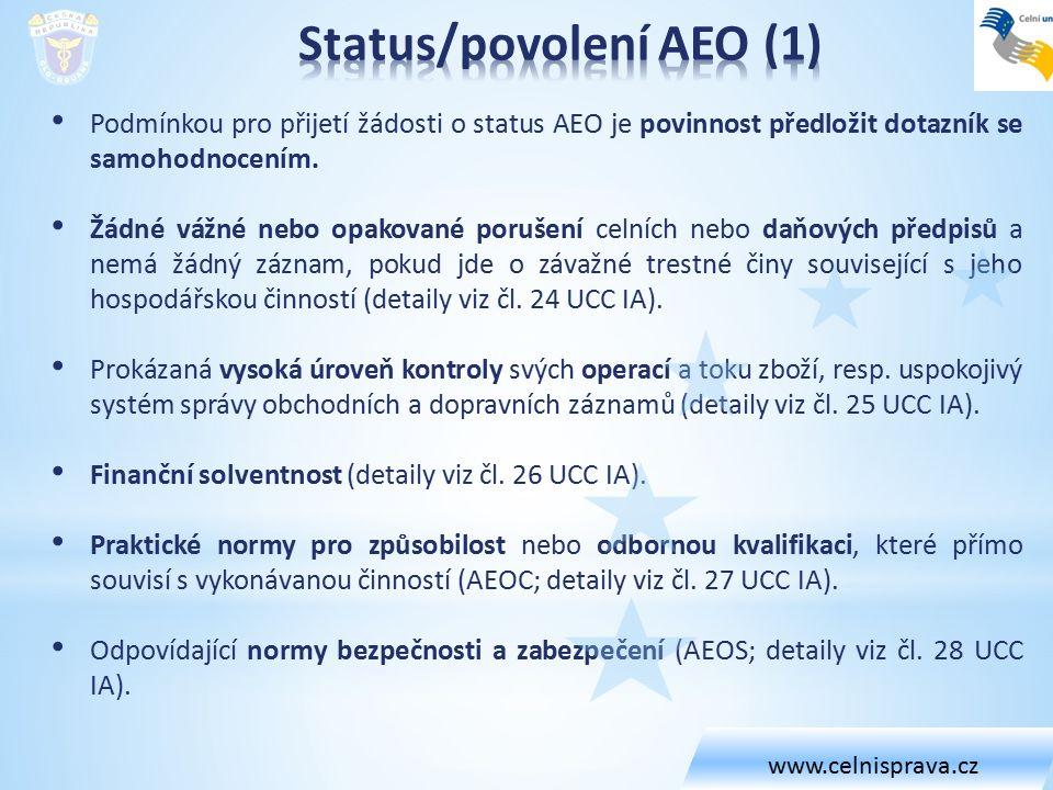 Podmínkou pro přijetí žádosti o status AEO je povinnost předložit dotazník se samohodnocením. Žádné vážné nebo opakované porušení celních nebo daňovýc