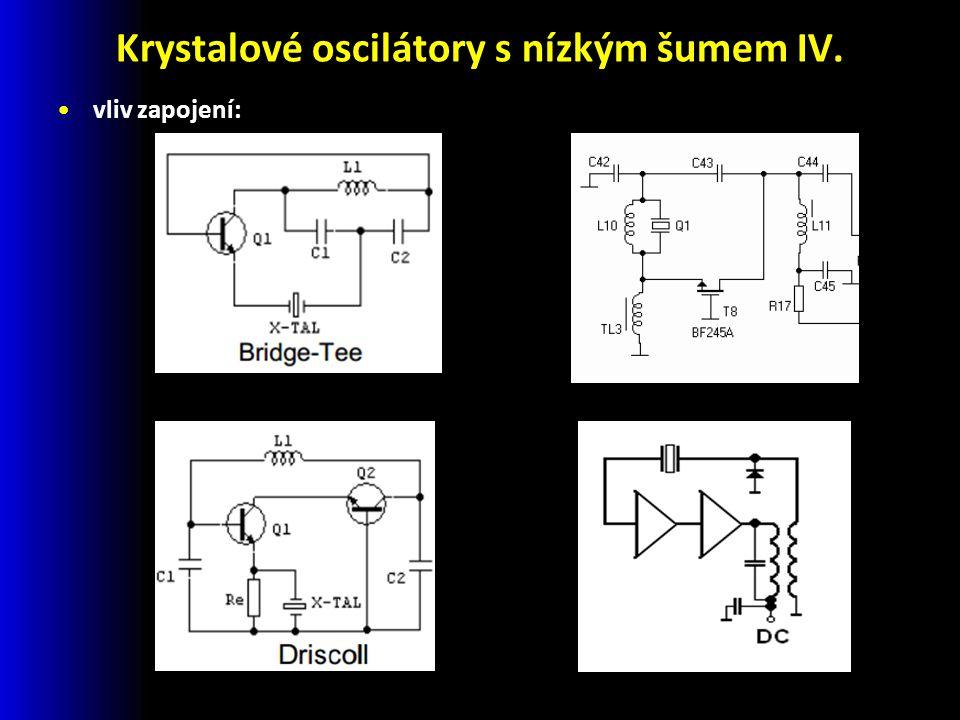 Krystalové oscilátory s nízkým šumem IV. vliv zapojení:
