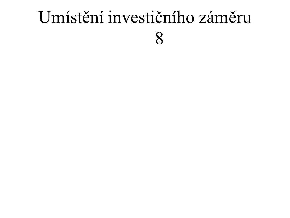 Umístění investičního záměru 8