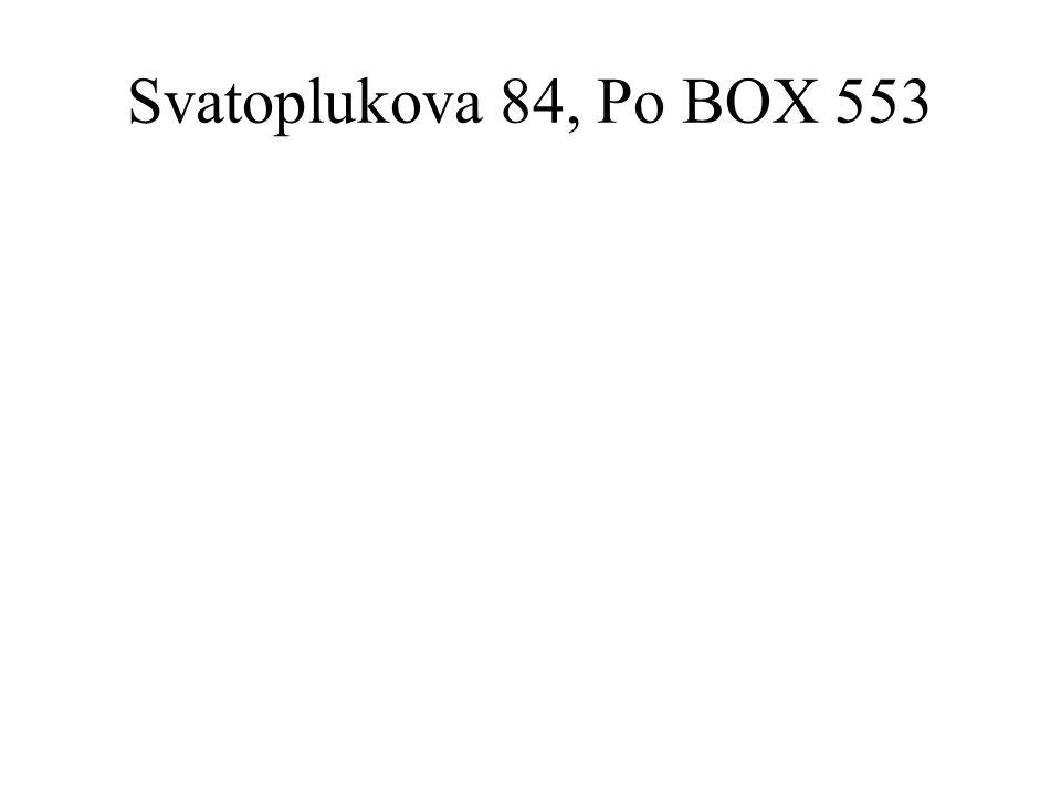 Svatoplukova 84, Po BOX 553