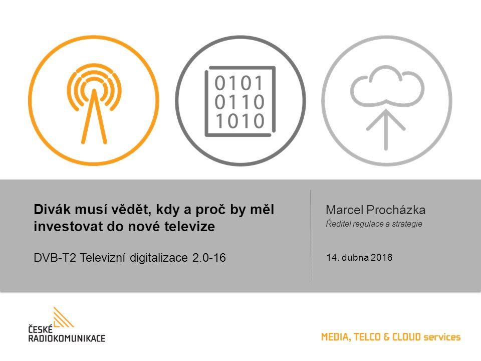 """2 """"Průměrná česká domácnost sleduje TV téměř 4h denně LCD televizor ~5 let 60-80 cm HD DVB-T společná TV anténa CRT/LCD + STB > 7 let < 50 cm SD DVB-T individuální příjem zdarma ~25 celoplošných TV >5 regionálních TV DVB-T / MPEG-2 Pokrytí 95 – 99% DVB-T2 Televizní digitalizace 2.0-16 Rostoucí doba sledování TV a penetrace DTT = spokojení divák"""