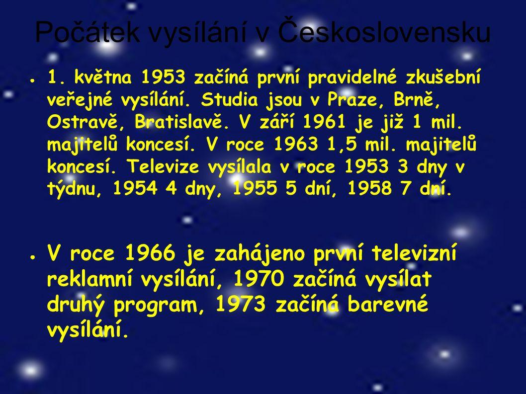 Počátek vysílání v Československu ● 1.