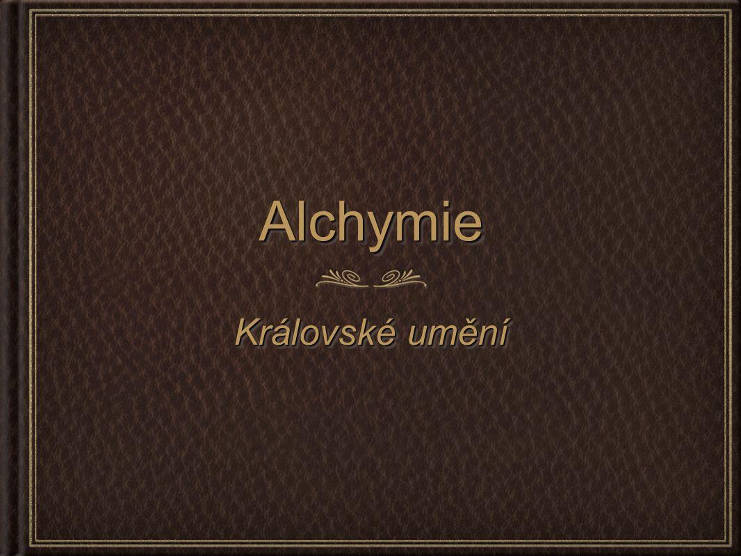 AlchymieAlchymie Královské umění