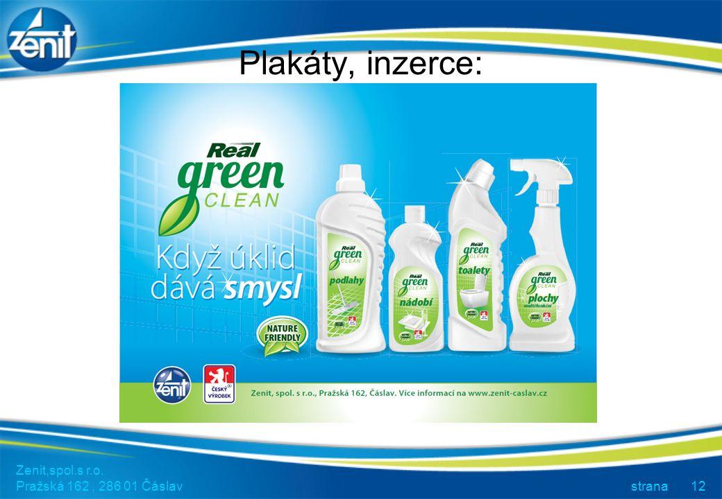 Zenit,spol.s r.o. Pražská 162, 286 01 Čáslav strana12 Plakáty, inzerce: