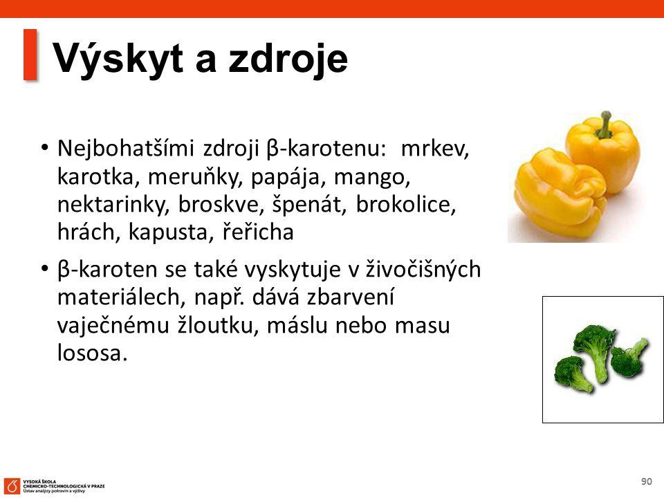 90 Výskyt a zdroje Nejbohatšími zdroji β-karotenu: mrkev, karotka, meruňky, papája, mango, nektarinky, broskve, špenát, brokolice, hrách, kapusta, řeřicha β-karoten se také vyskytuje v živočišných materiálech, např.
