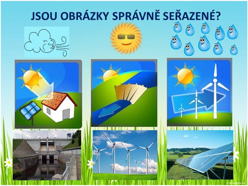 OBNOVITELNÉ ZDROJE ENERGIE ZDROJ, V JEHOŽ ČERPÁNÍ LZE TEORETICKY POKRAČOVAT DALŠÍ TISÍCE AŽ MILIARDY LET SLUNEČNÍ ZÁŘENÍ fotovoltaické zařízení, přeměna energie přímo na elektřinu nebo na teplo VĚTRNÁ ENERGIE větrná elektrárna VODNÍ ENERGIE vodní elektrárna, přeměna kinetické energie vody na elektrickou energii ENERGIE PŘÍLIVU přílivová elektrárna je vodní elektrárna, využívající periodického opakování přílivu a odlivu moře GEOTERMÁLNÍ ENERGIE - teplo z hlubin Země, které proniká na povrch (např.