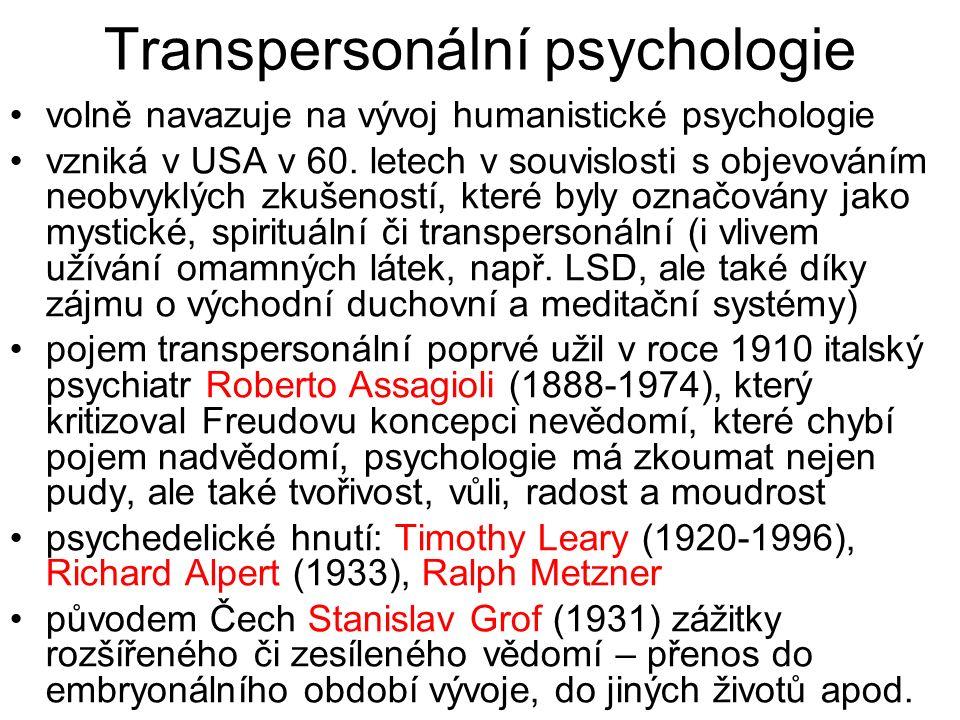 Transpersonální psychologie volně navazuje na vývoj humanistické psychologie vzniká v USA v 60. letech v souvislosti s objevováním neobvyklých zkušeno