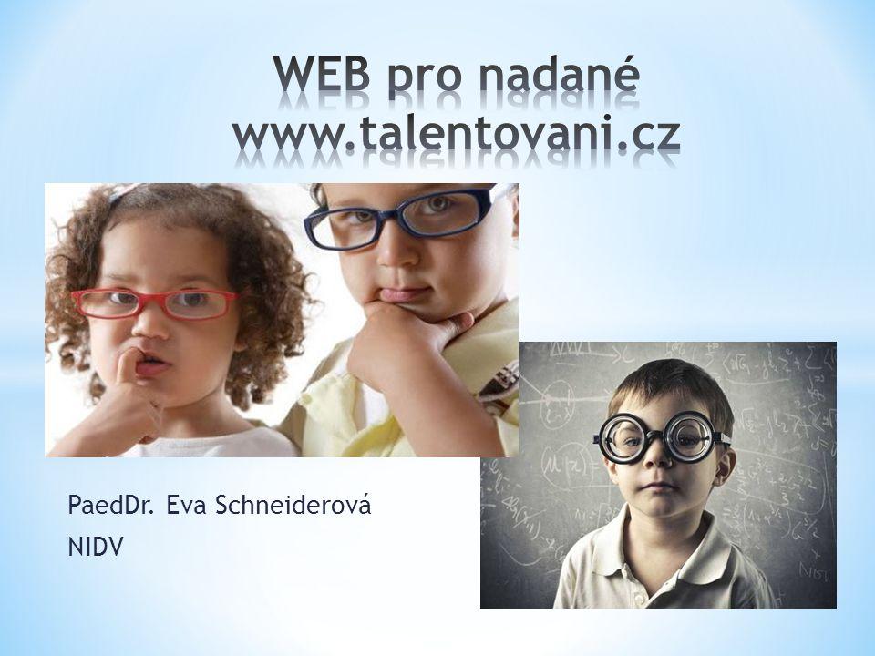 PaedDr. Eva Schneiderová NIDV