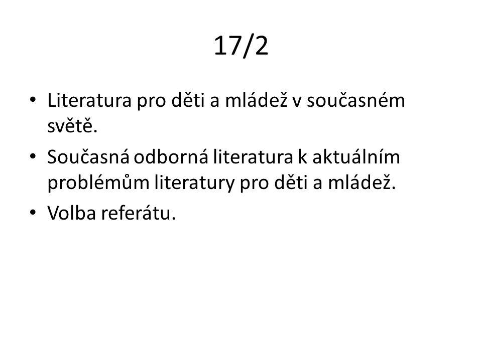 17/2 Literatura pro děti a mládež v současném světě.
