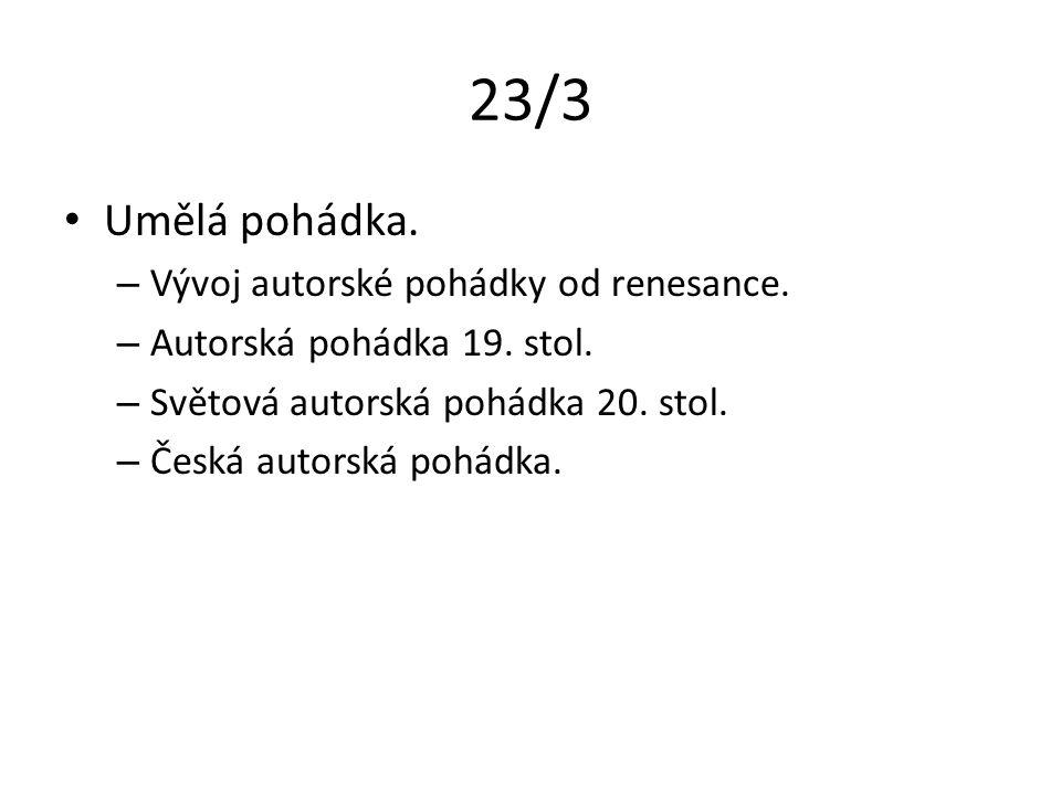 23/3 Umělá pohádka. – Vývoj autorské pohádky od renesance.