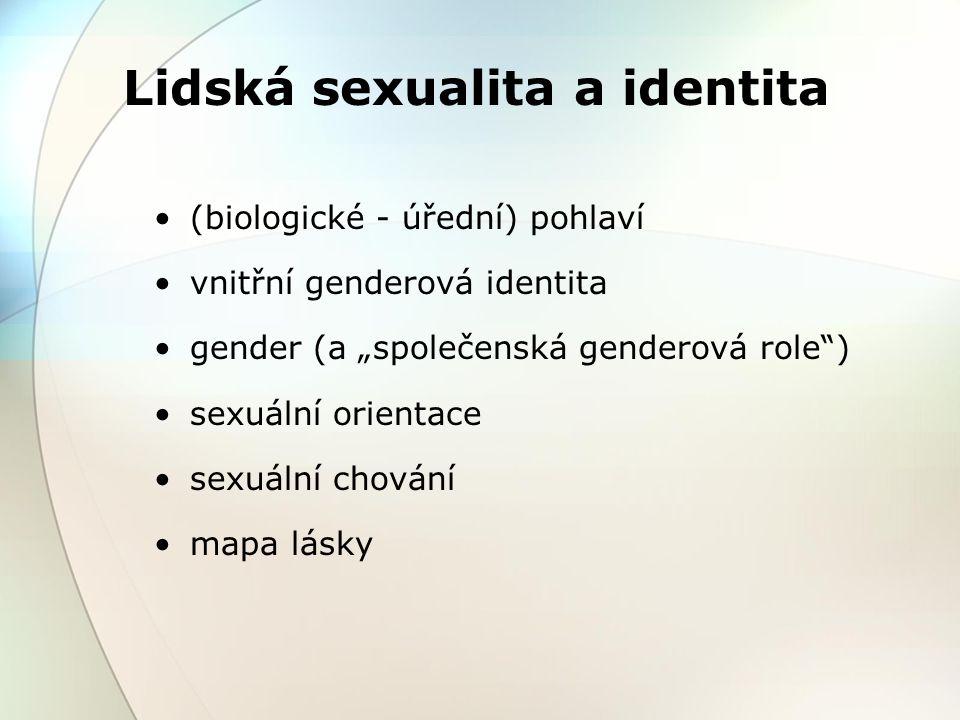 pohlaví (sex) genotyp – fenotyp do 18.