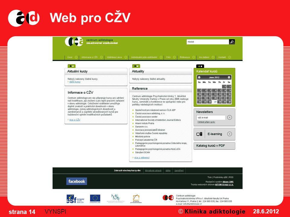 Web pro CŽV 28.6.2012 strana 14 VYNSPI