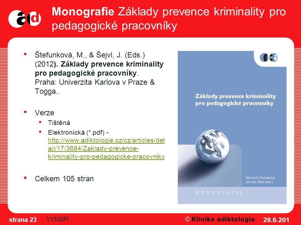 Monografie Základy prevence kriminality pro pedagogické pracovníky Štefunková, M., & Šejvl, J.