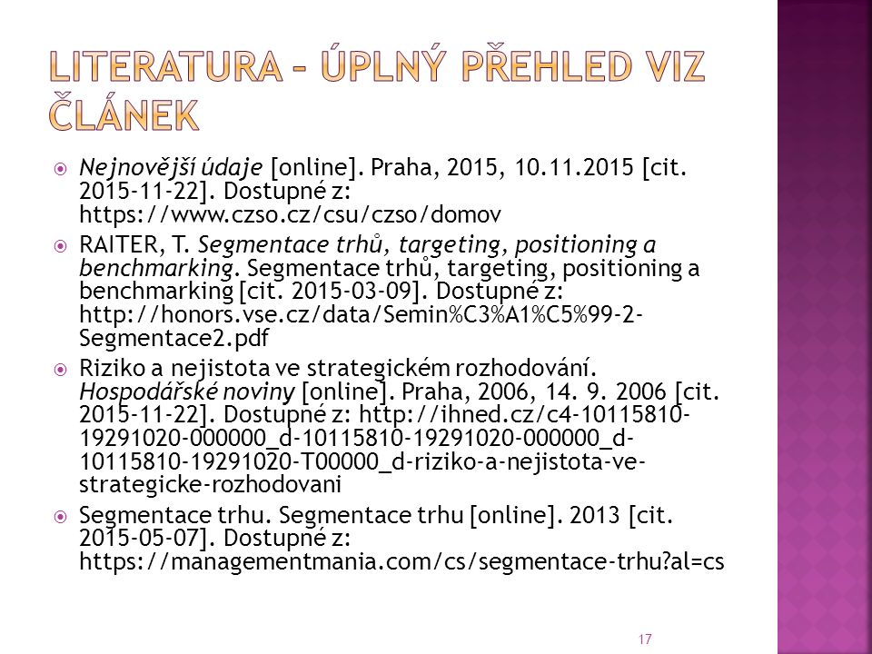  Nejnovější údaje [online]. Praha, 2015, 10.11.2015 [cit.