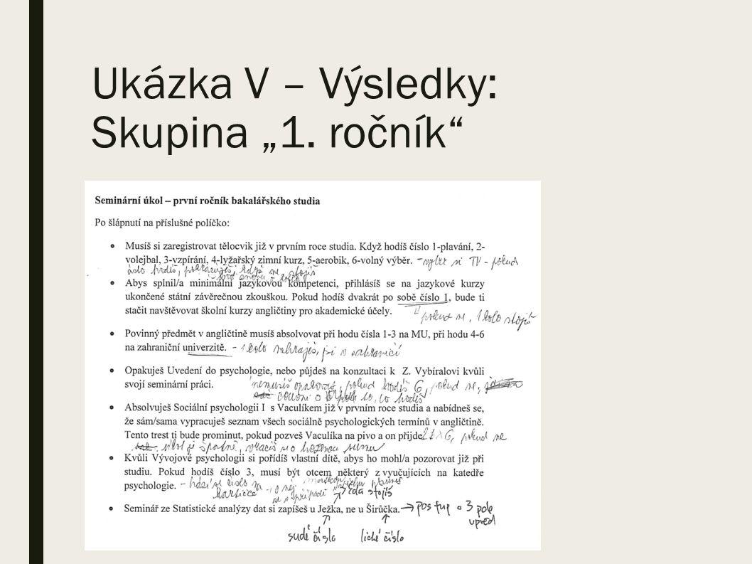 """Ukázka V – Výsledky: Skupina """"1. ročník"""