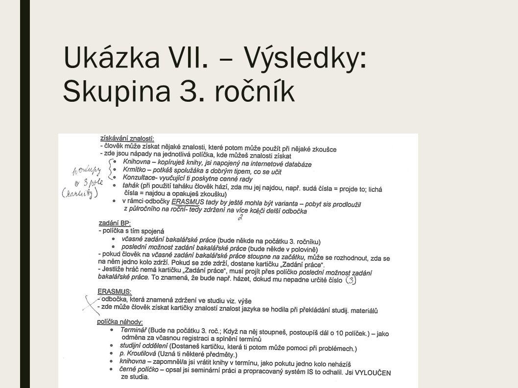 Ukázka VII. – Výsledky: Skupina 3. ročník