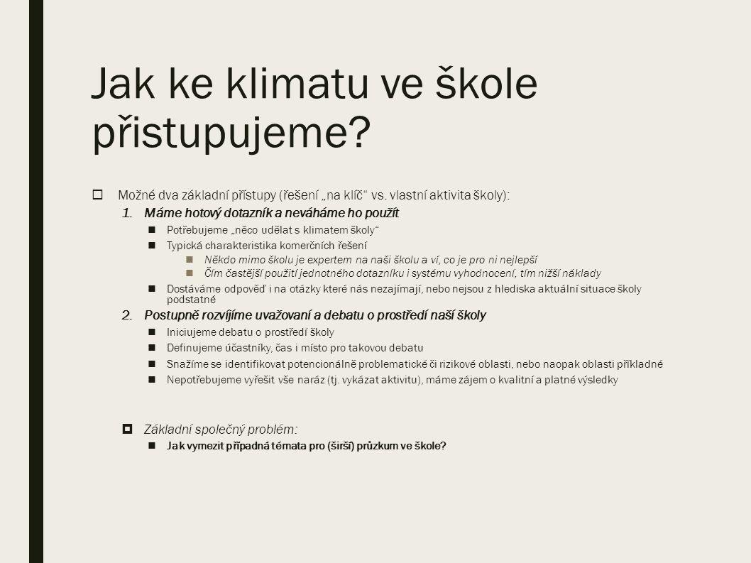 Zjištění (pokračování) ■Popsaný postup je následně s úspěchem využit i v jiných edukačních kontextech (2.
