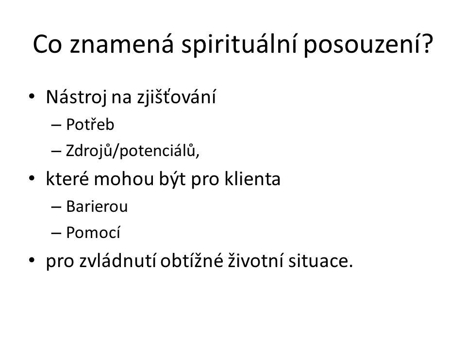 Co znamená spirituální posouzení.