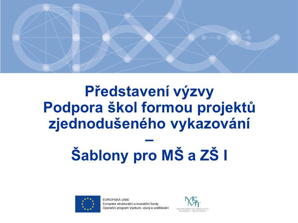 Tematické zaměření šablon Osobnostně profesní rozvoj pedagogů Usnadňování přechodu dětí z MŠ do ZŠ I.