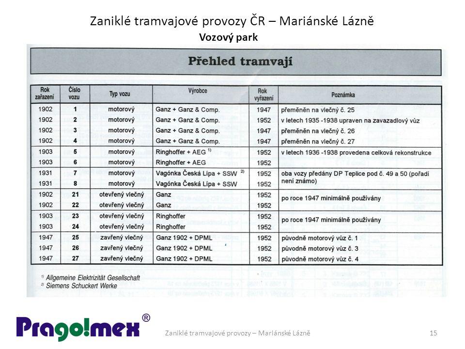 Zaniklé tramvajové provozy ČR – Mariánské Lázně Vozový park Zaniklé tramvajové provozy – Mariánské Lázně15
