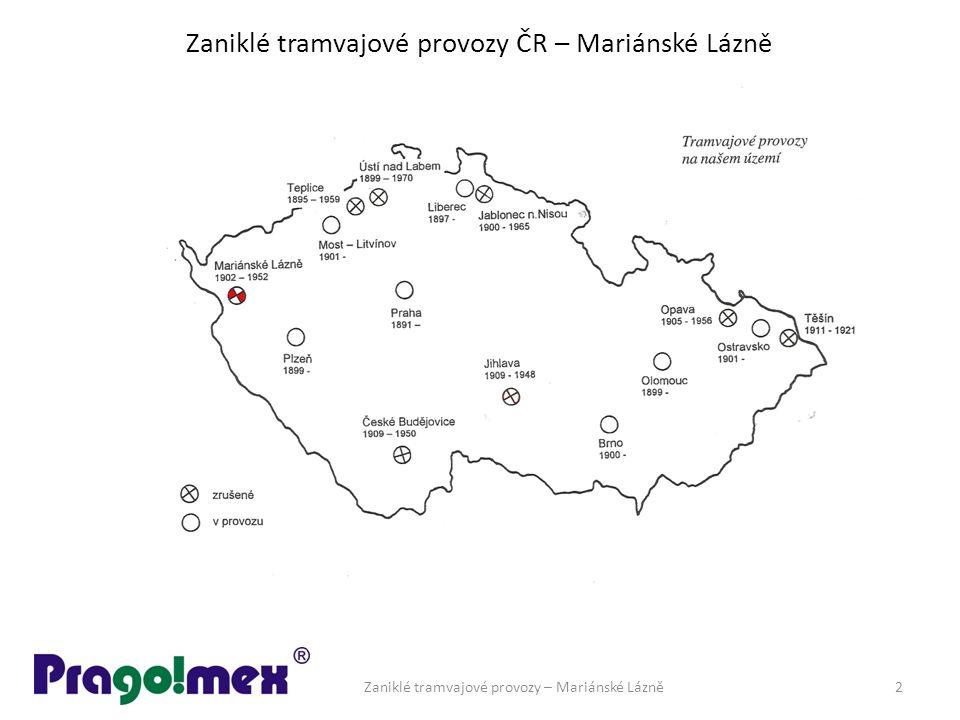 Zaniklé tramvajové provozy ČR – Mariánské Lázně Zaniklé tramvajové provozy – Mariánské Lázně2