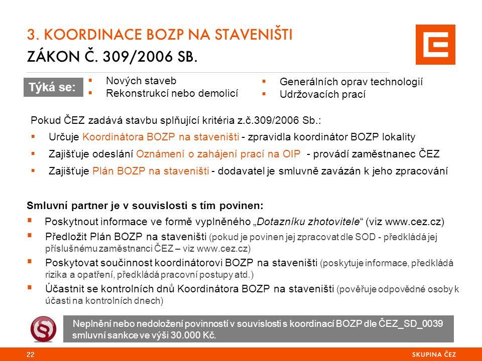 3. KOORDINACE BOZP NA STAVENIŠTI ZÁKON Č. 309/2006 SB.