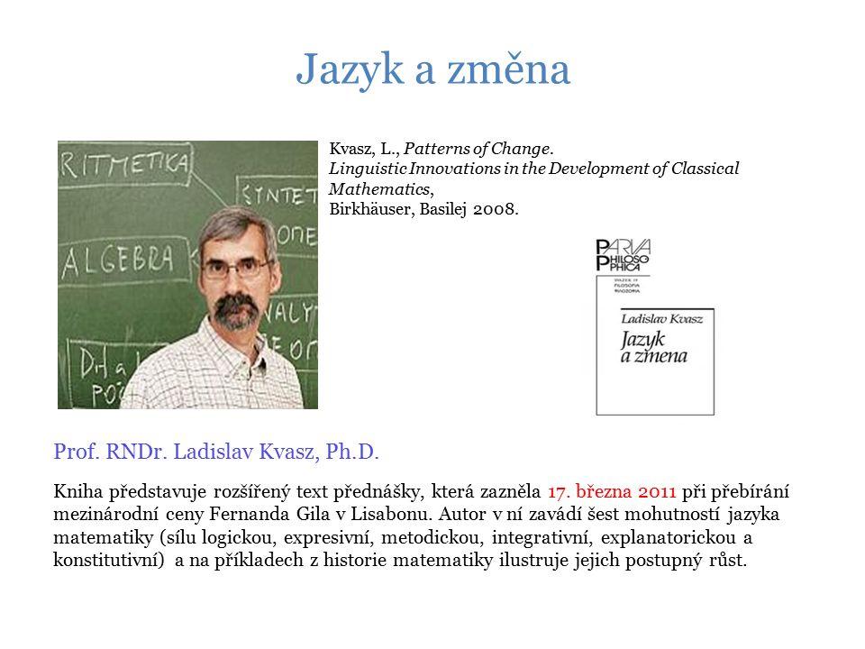 Jazyk a změna Kniha představuje rozšířený text přednášky, která zazněla 17.