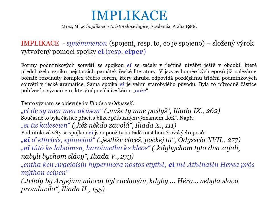 IMPLIKACE - synémmenon (spojení, resp.