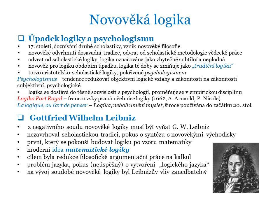 Novověká logika  Úpadek logiky a psychologismu 17.