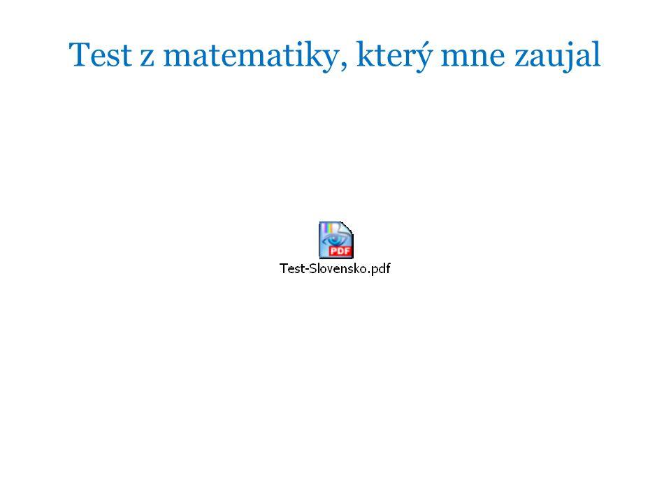 Test z matematiky, který mne zaujal