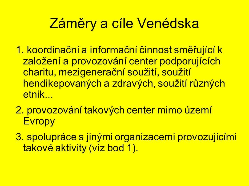 Záměry a cíle Venédska 1.