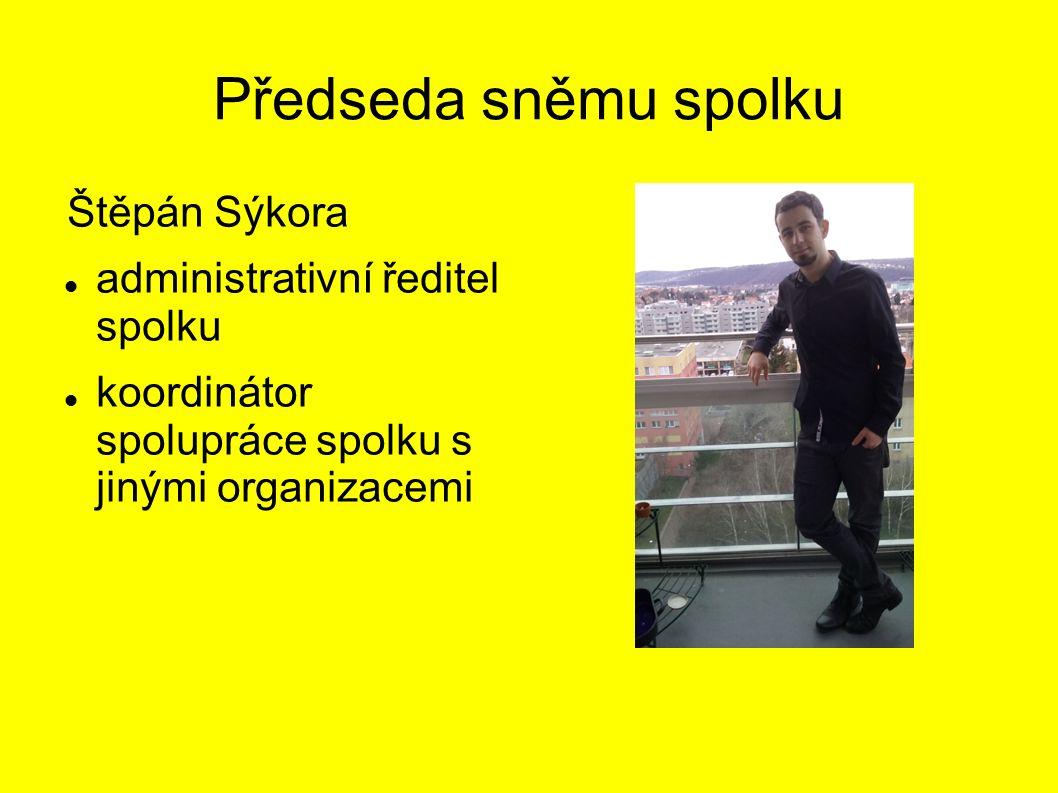 Předseda sněmu spolku Štěpán Sýkora administrativní ředitel spolku koordinátor spolupráce spolku s jinými organizacemi