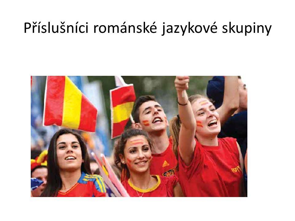 Příslušníci románské jazykové skupiny