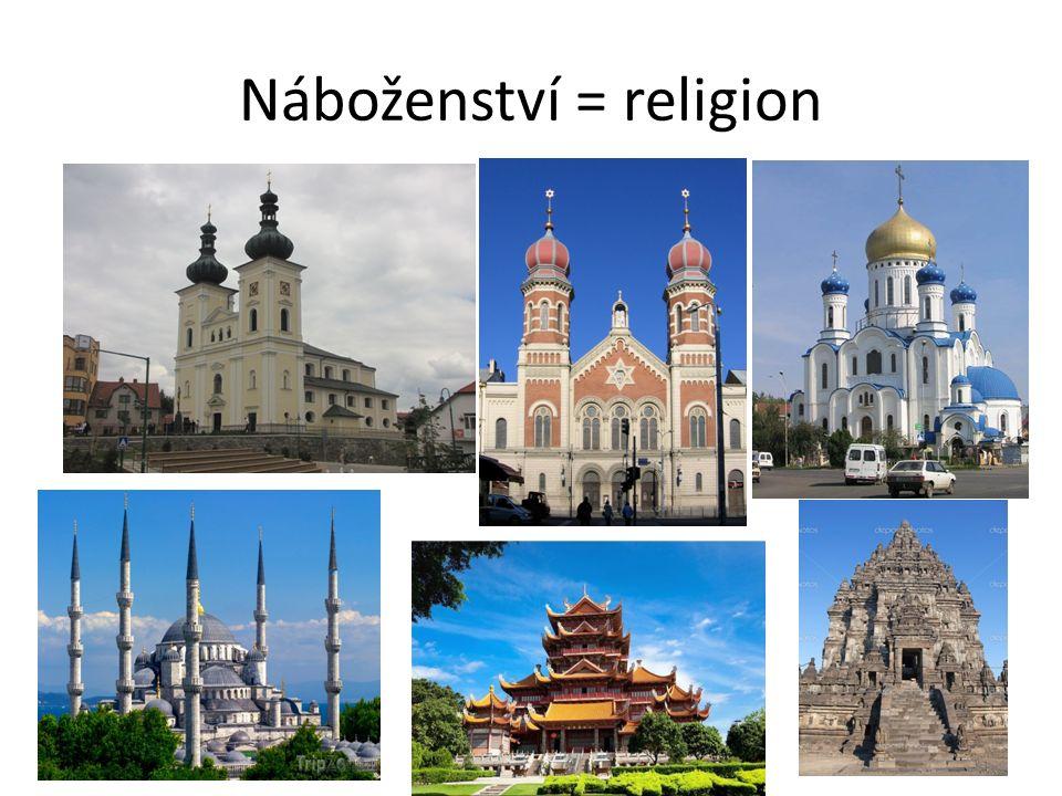 Náboženství = religion