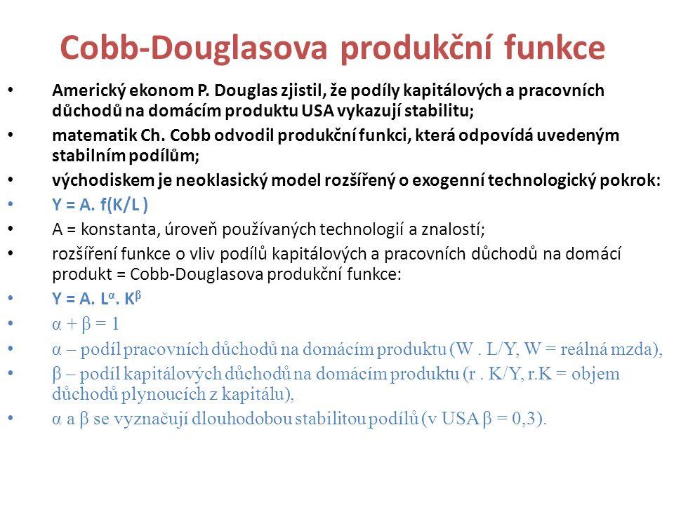 Cobb-Douglasova produkční funkce Americký ekonom P. Douglas zjistil, že podíly kapitálových a pracovních důchodů na domácím produktu USA vykazují stab