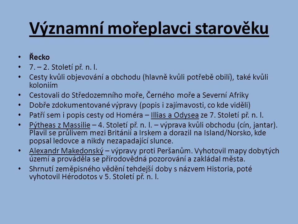 Významní mořeplavci starověku Řecko 7. – 2. Století př.