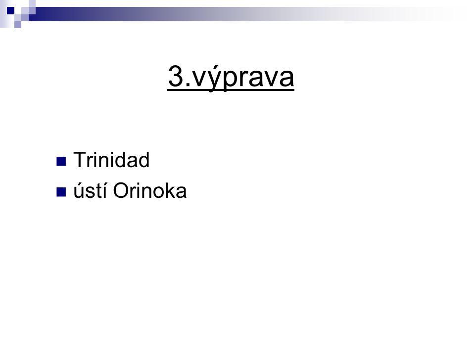 3.výprava Trinidad ústí Orinoka
