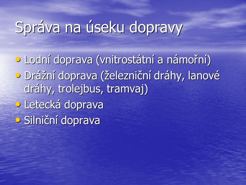 Silniční doprava Zákon č.13/1997 Sb., o pozemních komunikacích Zákon č.