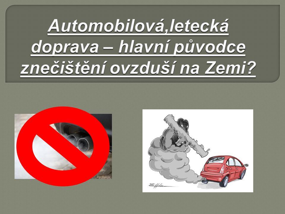 Text:  http://www.enviwiki.cz/wiki/Dopad_lete ck%C3%A9_dopravy_na_%C5%BEivotn %C3%AD_prost%C5%99ed%C3%AD http://www.enviwiki.cz/wiki/Dopad_lete ck%C3%A9_dopravy_na_%C5%BEivotn %C3%AD_prost%C5%99ed%C3%AD  http://hluk.eps.cz/hluk/doprava-a- zivotni-prostredi/ http://hluk.eps.cz/hluk/doprava-a- zivotni-prostredi/  http://elektromobil.vseznamu.cz/alternat ivy-ekologicke-silnini-dopravy http://elektromobil.vseznamu.cz/alternat ivy-ekologicke-silnini-dopravy
