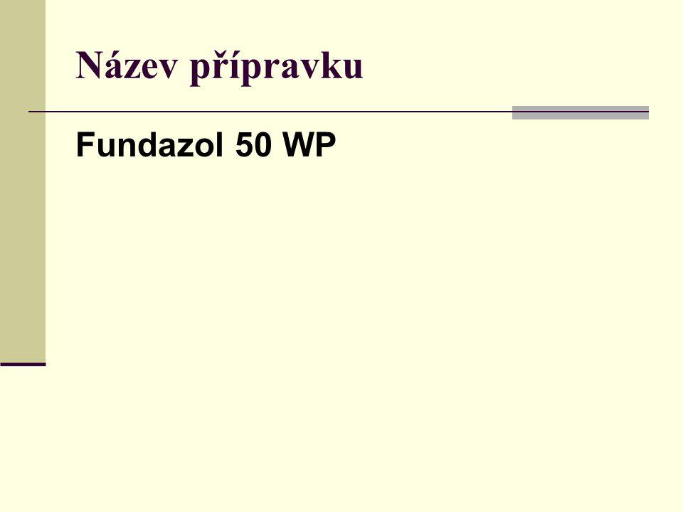 Název přípravku Fundazol 50 WP