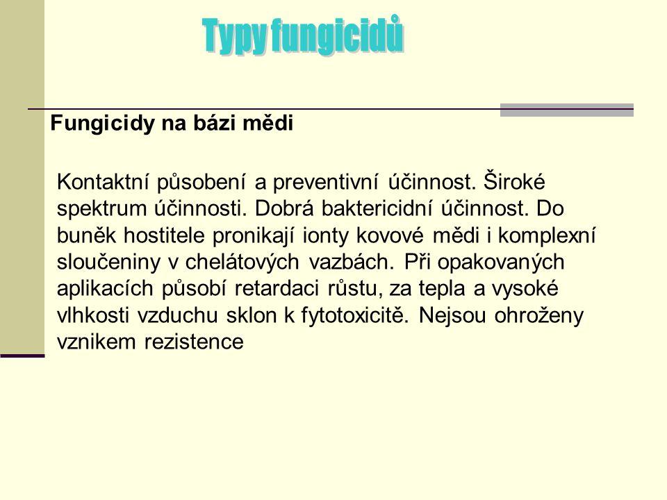 Fungicidy na bázi mědi Kontaktní působení a preventivní účinnost.