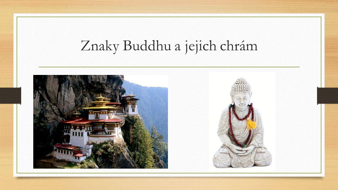 Znaky Buddhu a jejich chrám