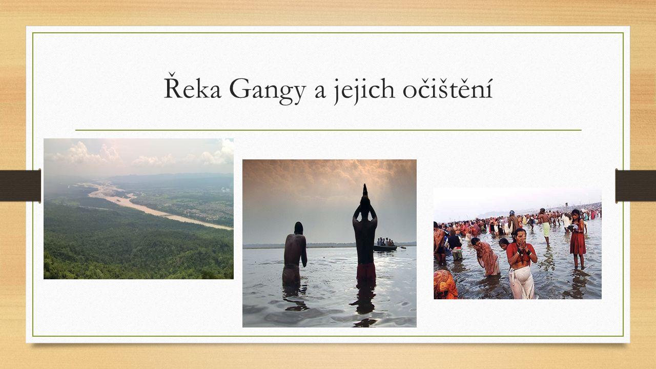 Řeka Gangy a jejich očištění