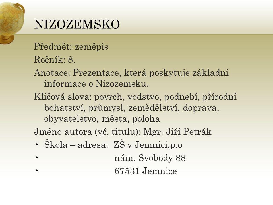 NIZOZEMSKO Předmět: zeměpis Ročník: 8.