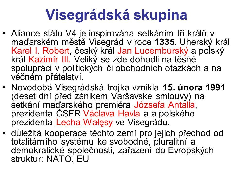 Visegrádská skupina Aliance státu V4 je inspirována setkáním tří králů v maďarském městě Visegrád v roce 1335.