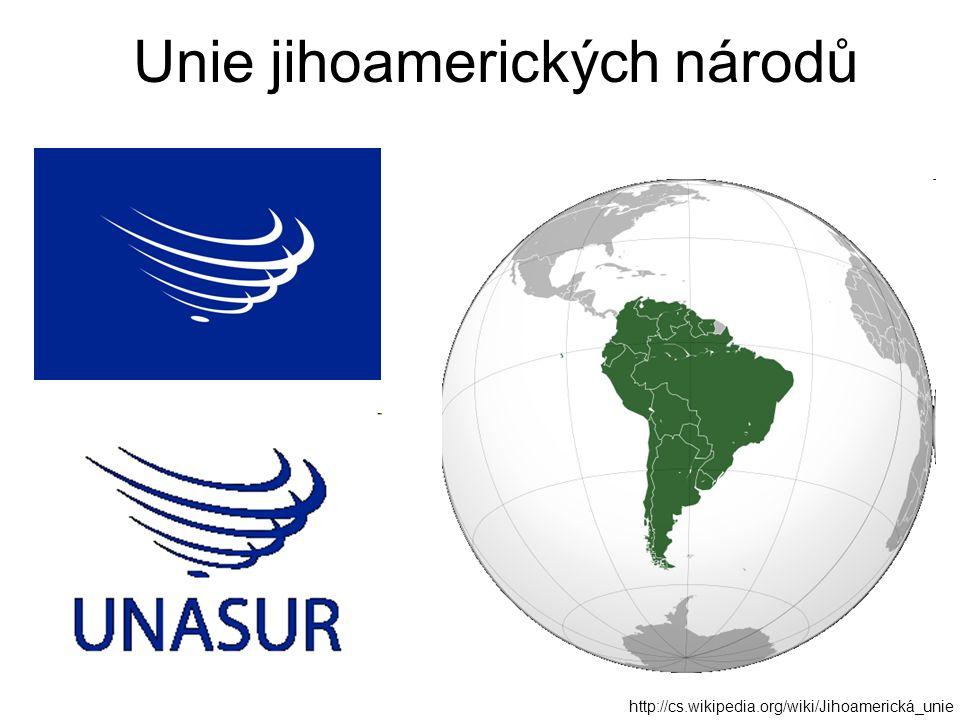 Unie jihoamerických národů http://cs.wikipedia.org/wiki/Jihoamerická_unie