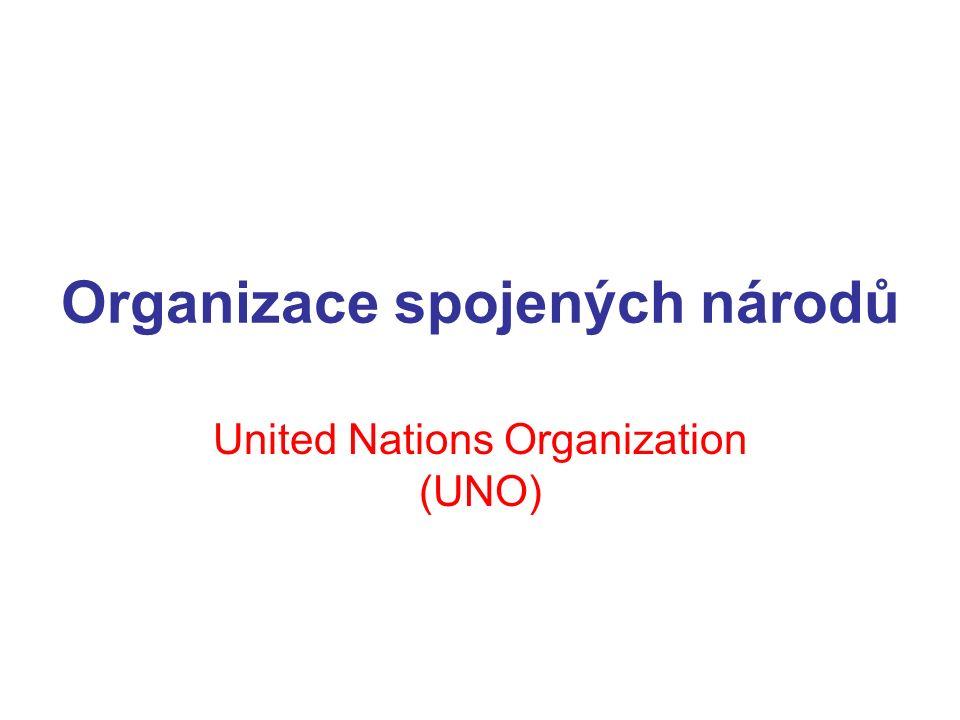 Organizace spojených národů United Nations Organization (UNO)