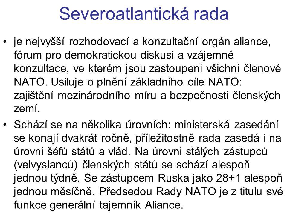 Severoatlantická rada je nejvyšší rozhodovací a konzultační orgán aliance, fórum pro demokratickou diskusi a vzájemné konzultace, ve kterém jsou zastoupeni všichni členové NATO.