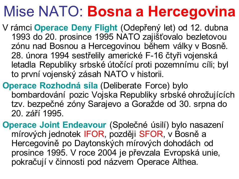 Mise NATO: Bosna a Hercegovina V rámci Operace Deny Flight (Odepřený let) od 12.