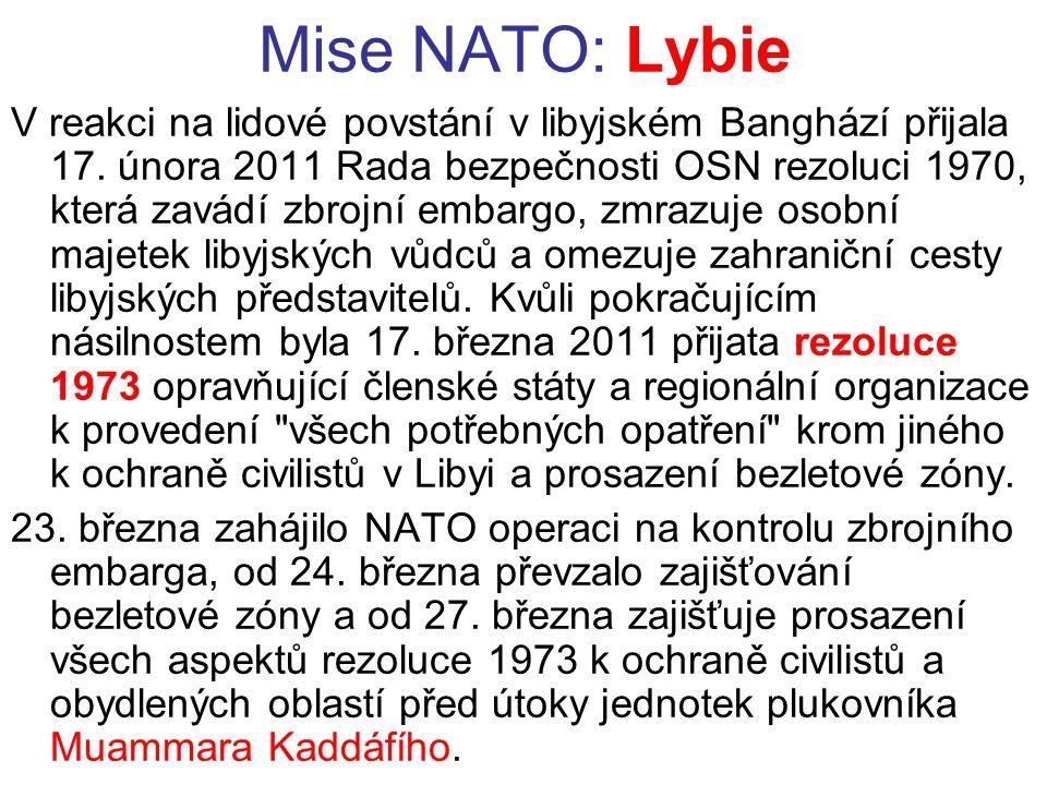 Mise NATO: Lybie V reakci na lidové povstání v libyjském Banghází přijala 17.